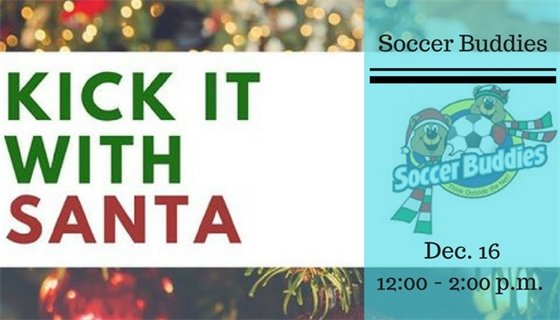 Kick it with Santa Soccer Buddies