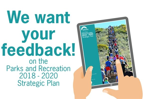 We want your feedback! on the Parks and Recreation 2018-2020 Strategic Plan