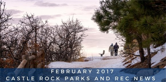 Castle Rock Parks and Rec News February 2017