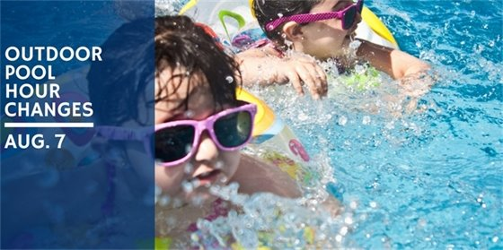 Pool Hours will change on Aug. 7