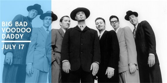 Summer Concert Series featuring Big Bad Voodoo Daddy on Saturday, July 14