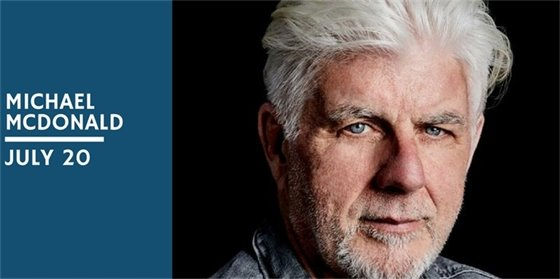 2018 Summer Concert Series featuring Michael McDonald at the Amphitheater at Philip S. Miller Park - buy your tickets today before they sell out!