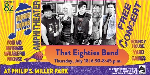 Tunes for Trail-Perks for Parks:  That Eighties Band graphic