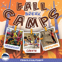 Fall Break Camps are happening Oct. 14-18, 2019