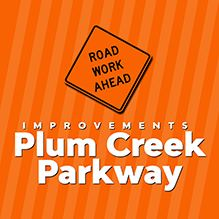 Plum Creek Parkway Improvements begin November 2019