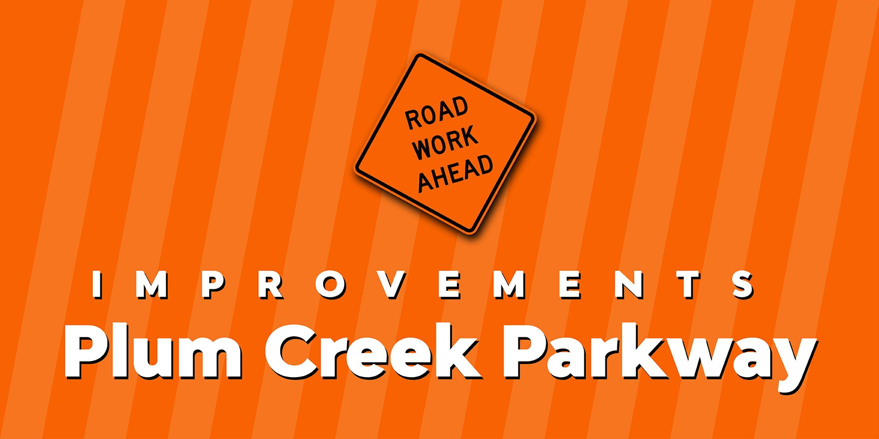 Plum Creek Parkway Improvements