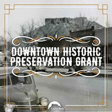 Downtown Historic Preservation Grant with historic photo of Wilcox Street in the background