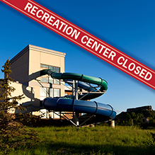 Rec. Center Closed
